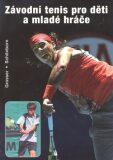Závodní tenis pro děti a mladé hráče - Richard Schonborn