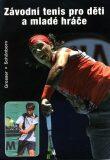 Závodní tenis pro děti a mladé hráče - Richard Schonborn, ...
