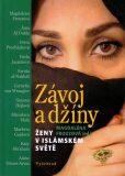 Závoj a džíny-Ženy v islámském světě - Magdaléna Frouzová