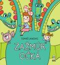 Zažmúr očká - Tomáš Janovic