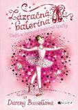 Zázračná balerína Delfi a čarovné baletné špičky - Darcey Bussellová