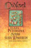 Zázrak svaté Winifredy - Ellis Petersová