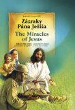 Zázraky Pána Ježiša The Miracles of Jesus - Freus Zbigniew, Bohuslav Zeman