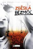 Zběsilá bezmoc - Jan Žáček, Týna Daňková