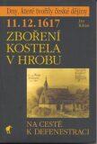 11. 12. 1617 - Zboření kostela v Hrobu - Jan Kilián