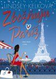 Zbožňuju Paříž - Lindsey Kelková