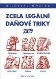Zcela legální daňové triky 2019 - Miloslav Hnátek