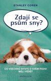 Zdají se psům sny? - Co všechno byste o svém psovi měli vědět - Stanley Coren