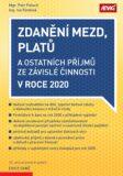 Zdanění mezd, platů a ostatních příjmů ze závislé činnosti v roce 2020 - Petr Pelech, RINDOVÁ Iva Ing.