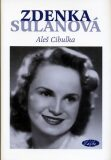 Zdenka Sulanová - Utajená hvězda - Aleš Cibulka