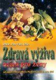 Zdravá výživa nejen pro ženy - Petr Fořt