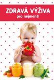 Zdravá výživa pro nejmenší - Marta Jas Baran