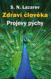 Zdraví člověka - Projevy pýchy - Sergej N. Lazarev