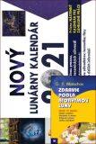 Zdravie podla biorytmov luny + Nový lunárny kalendár 2021 - G.P. Malachov, ...