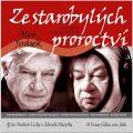 Ze starobylých proroctví - Alois Jirásek