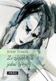 Ze zápisků jedné ženy - Josef Tomáš