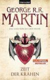 Zeit der Krähen- Das Lied Von Eis Und Feuer - George R.R. Martin