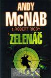 Zelenáč - Andy McNab, Robert Rigby