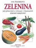Zelenina - Eva Pekárková, ...