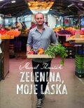 Zelenina, moje láska - Marcel Ihnačák