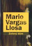 Zelený dům - Mario Vargas Llosa