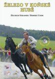 Železo v koňské hubě - Hiltrud Strasserová, ...