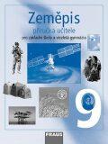 Zeměpis 9 pro ZŠ a víceletá gymnázia - Příručka učitele - Jana Peštová
