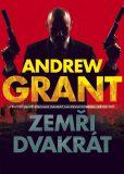 Zemři dvakrát - Andrew Grant