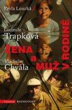 Žena a muž v rodině - Vladislav Chvála,  Loucká, ...