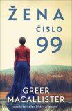Žena číslo 99 - Greer Macallister