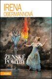 Ženské pohyby - Irena Obermannová