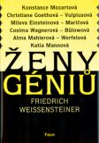 Ženy géniů - Fridrich Weissensteiner