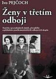 Ženy v třetím odboji - Ivo Pejčoch