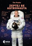 Zeptej se astronauta - Tim Peake