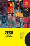 Zero 3 - Vlčí něha - Aleš Kot