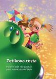 Zetíkova cesta Pracovní sešit 1 ke slabikáři - J. Blažková