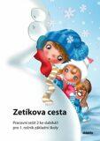 Zetíkova cesta Pracovní sešit 2 ke slabikáři - J. Blažková