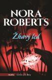 Žhavý led - Nora Robertsová