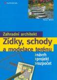Zídky, schody a modelace terénu - Peter Wirth