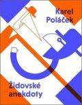 Židovské anekdoty Karla Poláčka - Karel Poláček