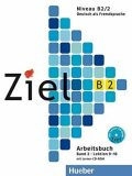 Ziel B2/2 Arbeitsbuch mit Lerner-CD/CD-ROM - Sandra Evans, ...