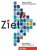 Ziel B2/2 Kursbuch (lektion 9-16) - Sandra Evans, ...