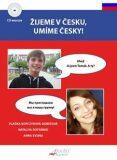 Žijeme v česku, umíme česky + CD / AJ - Vlaďka Kopczyková-Dobešová