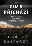 Zima přichází - Garry Kasparov