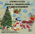 Zimné avianočné verše pre deti aj dospelých - Andrea Guzel