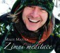 Zimní meditace - Miloš Matula