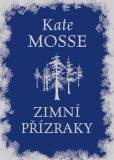 Zimní přízraky - Kate Mosse