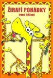Žirafí pohádky - Irena Ričlová