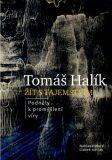 Žít s tajemstvím - Tomáš Halík