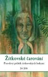 Žítkovské čarování - Jiří Jilík